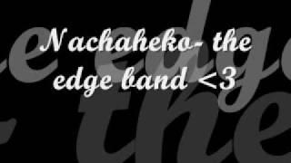 Nachaheko - The Edge Band