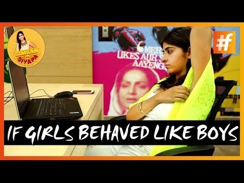 Boys Vs Girls | If Girls Behaved Like Boys | Comedy Video