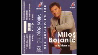 Milos Bojanic - Ciganka mi sudbinu prorekla - (Audio 1998) HD