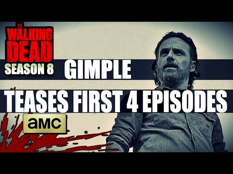 The Walking Dead Season 8 Gimple TEASES First 4 Episodes