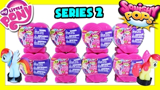 MLP Squishy Pops Series 2 Opening - My Little Pony Toys Videos - MLP Squishy Pops Opening Toys Video