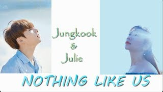 Nothing Like Us (Jungkook ft Julie) Engsub Vietsub | BTS Festa 2018, From V-ARMY with Love