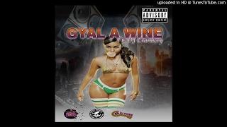 Gyal A Wine - Teamfidigyaldem ft DJ- Cranbery