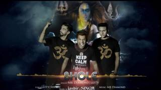 BHOLE   Official   Full Audio Song   Lefty feat. Mr-Diamond   New Audio Song
