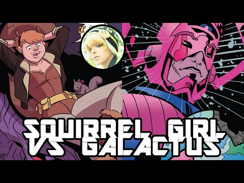 SQUIRREL GIRL VS GALACTUS