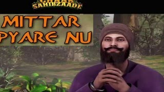 Mittar Pyare Nu - Chaar Sahibzaade - With Gurbani & Translations