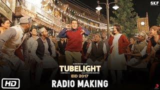 Tubelight | Radio Making | Salman Khan | Kabir Khan