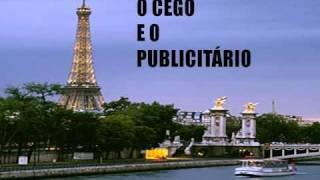 Mensagem - O Cego e o Publicitário em Paris