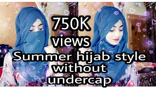 Easy and modest Summer hijab style without undercap ❤