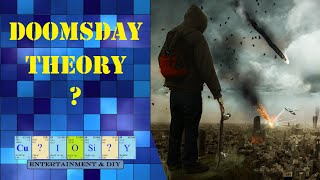 Doomsday theory real or fake?