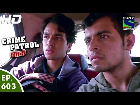 Crime Patrol - क्राइम पेट्रोल सतर्क - Maqsad - Episode 603 - 8th January, 2016
