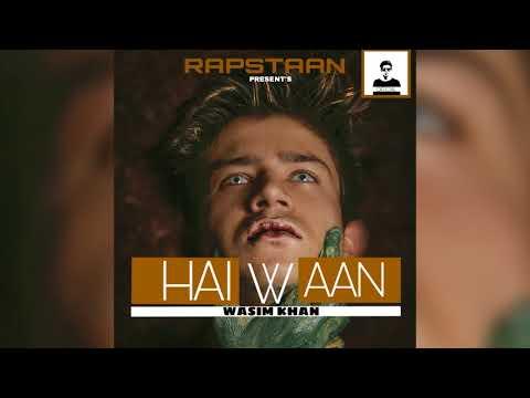 Xxx Mp4 HAIWAAN WASIM KHAN Official Audio 2k17 3gp Sex