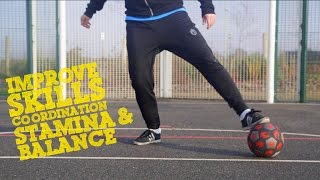 How to improve Football Skills, Stamina, Balance and co-ordination - Day 2 of 90 days