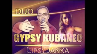 Gipsy Janka & Kubanec -Povec mi to
