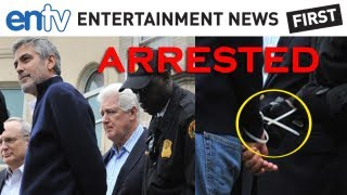 GEORGE CLOONEY ARRESTED: Actor Handcuffed With Father Nick and Others Outside Sudanese Embassy: ENTV