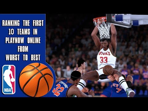 Xxx Mp4 Ranking The First 10 Teams In NBA 2K18 Play Now Online Worst To Best 3gp Sex