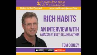 001: Tom Corley: The 4 Habits That Will Make You Rich and 4 Strategies to Build your Network