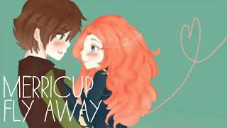 Mericcup | Fly Away - LadyjelsaxX •