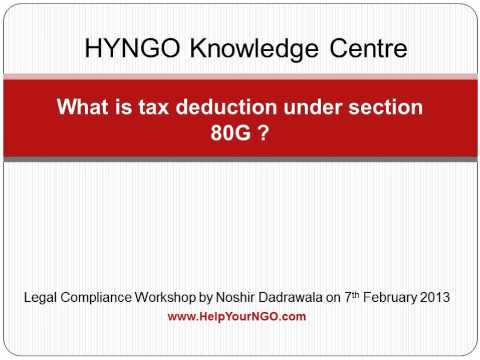What is tax deduction under section 80G ?