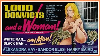 1,000 Convicts And A Woman (1971) Trailer - Color / 1:55 mins
