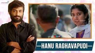 Director Hanu Ragavapudi Superb AV