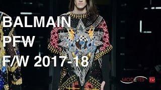 BALMAIN   MEN FALL WINTER 2017-2018   FASHION SHOW