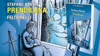 Prendiluna - Stefano Benni