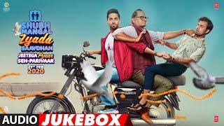 Full Album: Shubh Mangal Zyada Saavdhan   Ayushmann K, Jeetu   Audio Jukebox   Movie In Cinemas