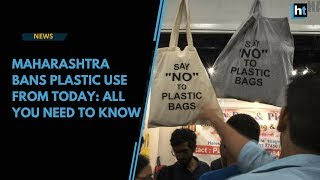 Maharashtra bans use of plastic items: All you need to know
