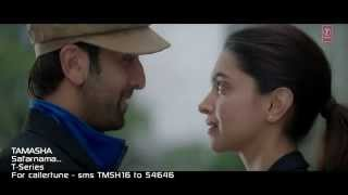 Safarnama  Video Song   Tamasha   Ranbir Kapoor, Deepika Padukone .