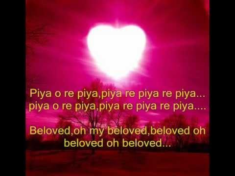 Xxx Mp4 Piya O Re Piya Lyrics With Eng Translation 3gp Sex