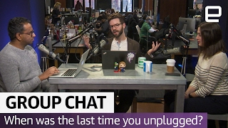 The importance of being unplugged | The Engadget Podcast Ep. 28