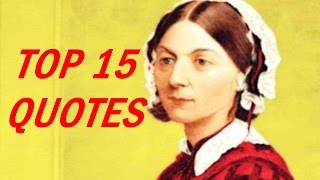 Florence Nightingale Quotes on Nursing
