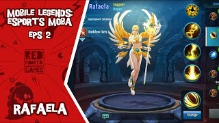 Mobile Legends Eps. 2 - Rafaela [Support] [Free Games] - Android / IOS Gameplay