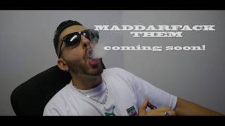 """MaddarFack Them"" coming soon!"