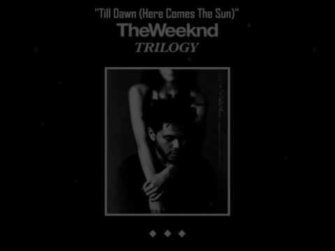 The Weeknd Till Dawn Here Comes The Sun HQ Lyrics on Screen