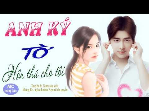 Download Lagu Anh Ký Tên Tờ Hôn Thú Cho Tôi - Truyện Ngôn Tình Bên Tình Bên Nghĩa MP3