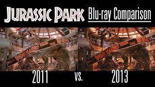 Jurassic Park Blu-ray Comparison [2011 vs 2013 Transfer]