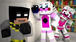 Minecraft Fnaf : Batman Meets Fnaf Sister Location for help With a Fnaf Giga