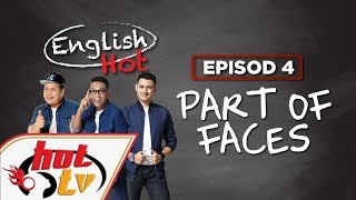 English Hot (Episod 04) - Part of faces