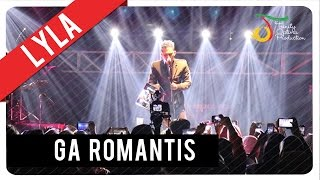 Lyla - Ga Romantis | Official Video Clip