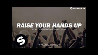 Ummet Ozcan - Raise Your Hands World Premiere on Hardwell On Air)