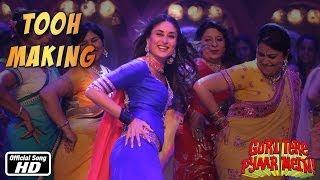 Tooh  Making Of Song  Gori Tere Pyaar Mein  Imran Khan Kareena Kapoor