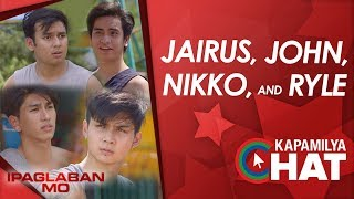 Kapamilya Chat with Jairus, Nikko, Ryle and John for Ipaaglaban Mo