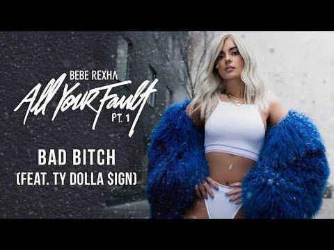 Bebe Rexha - Bad Bitch (feat. Ty Dolla $ign) [Audio]