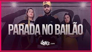 Parado no Bailão - MC L Da Vinte e MC Gury | FitDance TV (Coreografia) Dance Video