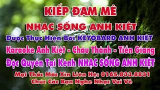 Karaoke   Kiếp Đam Mê   Tone Nam  