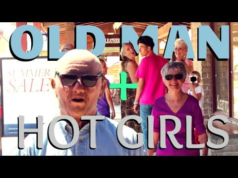 OLD MAN PICKS UP GIRLS!