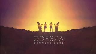 ODESZA - How Did I Get Here