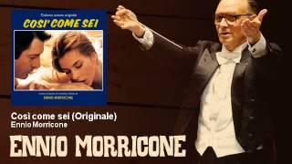 Ennio Morricone - Così come sei - Originale - Così Come Sei (1978)